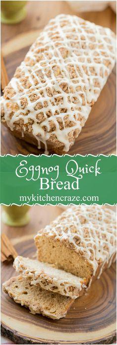 Eggnog Quick Bread.