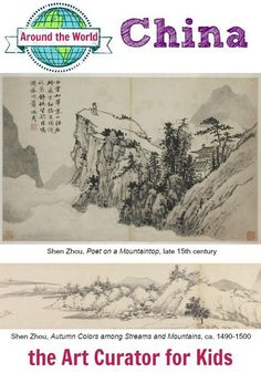 the Art Curator for Kids - Art Around the World - China - Shen Zhou Poet on a Mountaintop and Autumn Colors among Streams and Mountains