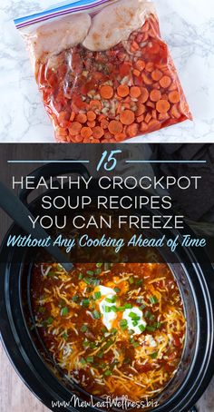 15 Healthy Crockpot Soup Recipes You Can Freeze Without Any Cooking Ahead of Time. It's soup season! Here are fifteen lunch and dinner recipes that are perfect for Fall! Crock Pot Recipes, Crock Pot Soup, Crock Pot Cooking, Healthy Crockpot Recipes, Slow Cooker Recipes, Cooking Recipes, Healthy Soups, Freezer Cooking, Freezer Recipes