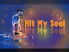 เพลงประกอบวีดีโอ,Soundtrack:Hit My Soul