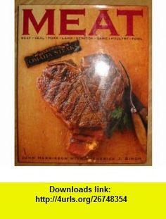Meat John Harrison ,   ,  , ASIN: B0020CVYGK , tutorials , pdf , ebook , torrent , downloads , rapidshare , filesonic , hotfile , megaupload , fileserve