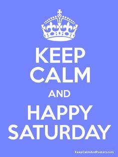 ¡Feliz Sábado! #saturday