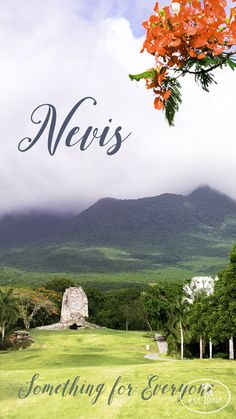 Nevis: Something For Everyone - My Irie Time