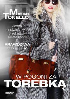 "Przepis-na-kobiete.pl - Artykuly - ""W pogoni za torebką"" - Michael Tonello."