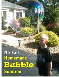 Homemade Bubble Solution - This DIY bubble solution makes some humungous bubbles!