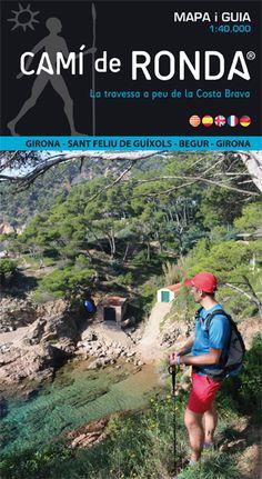 Camí de Ronda [document cartogràfic] : la travessa a peu de la Costa Brava / Editorial Alpina