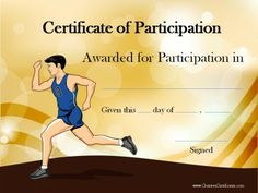 Certificate of Participation (for participating in a race or running event).