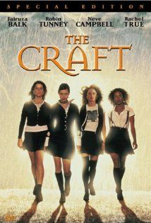 The Craft (1996), Columbia Pictures Corporation with Robin Tunney, Fairuza Balk, Neve Campbell, Rachel True, and Skeet Ulrich. Liked this film a lot.