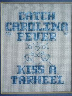 Tar Heel Fever ~ been there, done that, and still have the fever for my Tarheel!! :)