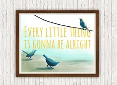 Bob Marley, Three Little Birds, Every Little Thing is Gonna Be Alright, Etsy shop Clarafornia