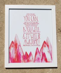 Pink Mountains  8x10 print by FrameworthyDesigns on Etsy #motivation #quotes #gift #art