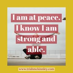 I am at peace. I know I am strong and able. Affirmations For Women, Self Love Affirmations, Wealth Affirmations, Morning Affirmations, I Am Strong, New Thought, Stress Relief, Positivity, Peace