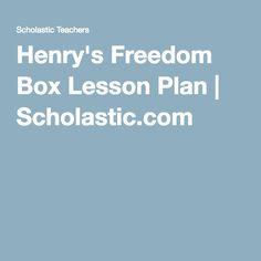 Henry's Freedom Box Lesson Plan | Scholastic.com