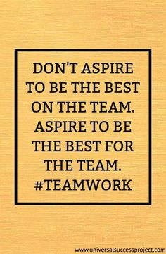""""""" - motivation quotes quotes quotes service quotes birthday quotes quotes beginning quotes kiyosaki people quotes Teamwork Quotes For Work, Inspirational Teamwork Quotes, Work Motivational Quotes, Quotes For Kids, Positive Quotes, Quotes Quotes, Cover Quotes, Positive Workplace Quotes, Positive Thoughts"""
