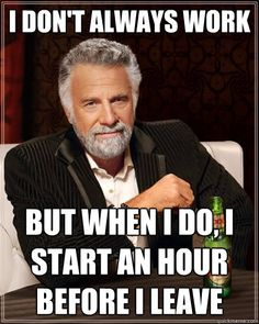 Most interesting man in the world funny quotes