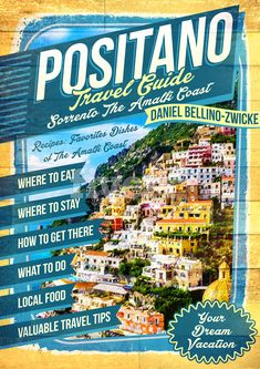 Positano is Coming by Daniel Bellino Z Vacation Destinations, Dream Vacations, Travel Guides, Travel Tips, Positano Hotels, Italian People, Amalfi Coast Italy, Best Cookbooks, Southern Italy
