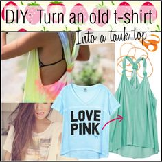 DIY: Turn a t-shirt into a tank top  @Kaci Kennann Roper this is way cuter than the one I made last night!