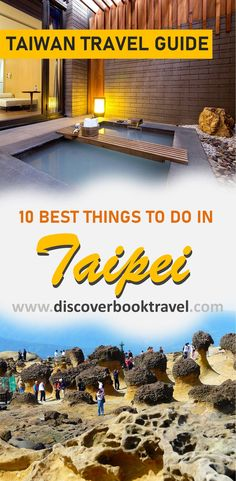 The top 10 Best Things to do in Taipei.  This list is indispensable if you are travelling to Taipei, Taiwan.   Save this pin and click to read more.   #discoverbooktravel #taipei #besthingstodointaipei #asiatravel #travelasia