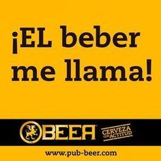 ¡El beber me llama! Beer Memes, Beer Humor, Drinking Jokes, Beer Pictures, Alcohol Humor, Message In A Bottle, Happy Smile, Tequila, Feelings