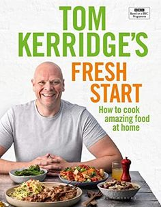 Tom Kerridge's Fresh Start: Eat well every day with all the recipes from Tom's BBC TV series and more by Tom Kerridge Mary Berry Cooks, Green Mango Salad, Ras El Hanout, Bbc Tv Series, Pub Food, Biryani Recipe, Chicken Skewers, Chicken Potatoes, Batch Cooking
