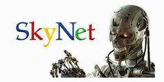 Is Google turning into Skynet?A conspiracy or a well hidden secret? funny article