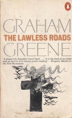 The Lawless Roads - Graham Greene - Penguin - Acceptable - Paperback