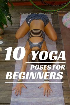 Awesome!! 10 Yoga Poses for Beginners - The Journey Junkie
