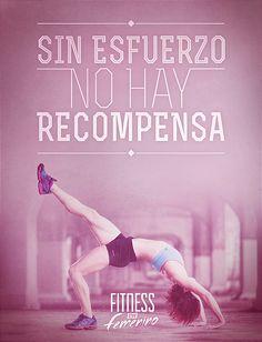 Sin esfuerzo no hay recompensa. Fitness en Femenino