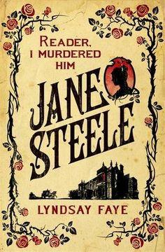 Jane Steele by Lyndsay Faye | Release Date: 3rd November 2016 |