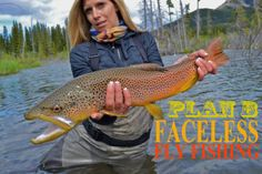 PLAN B - Faceless Fly Fishing Media