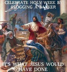 What Jesus would do.