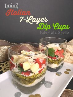Individual Italian Seven-Layer Dip -- Favorite New Year's Eve recipe from Tatertots and Jello