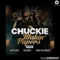 DJ Chuckie, Lupe Fiasco, Too $hort & Snow Tha Product - Makin Papers | Music Video