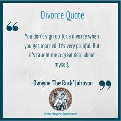 Dwayne 'The Rock' Johnson was right--thinking back to your wedding day, you probably never imagined that you'd get divorced later on down the road. Divorce Lawyers for Men can help you put your past behind you and help you move on from your divorce.