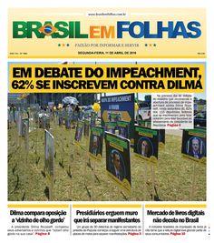 #Capadodia #Notícias #BomDia  Edição 1660 - Segunda-feira, 11 de abril de 2016  Em debate do impeachment, 62% se inscrevem contra Dilma  No primeiro dia de debate do relatório que recomenda a abertura de processo de impeachment contra Dilma Rousseff, 62% dos 115 deputados federais que se inscreveram para falar optaram pela lista favorável ao afastamento da presidente da República.  http://www.brasilemfolhas.com.br/