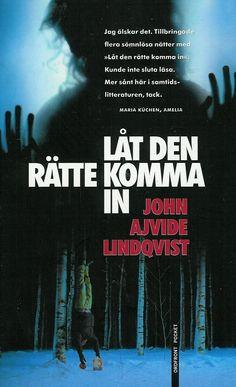 Lat den ratte komma in by John Ajvide Lindqvist