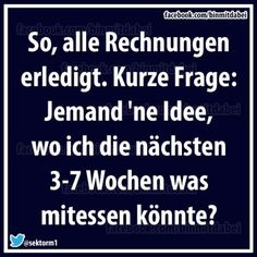 cool ... witzig ... knuddelig ... praktisch ... oder einfach nur inspirierend ... Funny Picture Quotes, Funny Pictures, Funny Quotes, Funny Memes, Hilarious, Say Say Say, German Quotes, Just Smile, Just Kidding