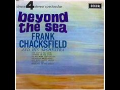 ▶ Frank Chacksfield & his Orchestra - Ebb Tide ( 1954 ) -  Charted in Feb 1954 in the UK & peaked at # 9. It was also a # 2 hit in USA .  --  YouTube