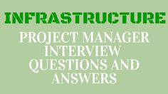 infrastructure project manager interview questions and answers