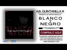 ▶ A.B. Quintanilla - Blanco Y Negro - YouTube