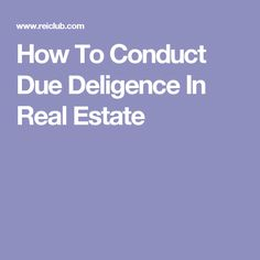 How To Conduct Due Deligence In Real Estate