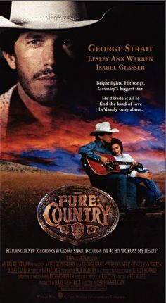 PURE COUNTRY - George Strait - Lesley Ann Warren - Isabel Glasser - Produced by Jerry Weintraub - Directed by Christopher Cain - Warner Bros. - Insert Movie Poster.