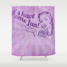 Lets have some fun, 50's style,retro, vintage,by healinglove Shower Curtain by Healinglove art products - $68.00