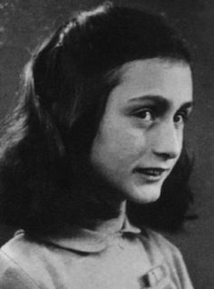Anne Frank. She is so pretty