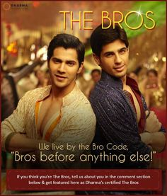 The Bros- Rohan & Abhi