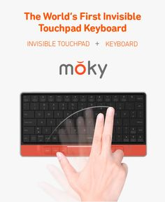 moky: Invisible Touchpad Keyboard | Indiegogo