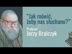 Jak mówić, żeby nas słuchano? - Prof. Jerzy Bralczyk - YouTube Nasa, Videos, Youtube, Movies, Movie Posters, Awesome, Do Your Thing, Film Poster, Films
