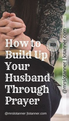Healthy Man How to build up your husband through prayer - How to build up your husband through diligent prayer. Learn 5 ways to pray for your husband and best support him in his relationship with God, his family, work, friendships, and more. Marriage Prayer, Biblical Marriage, Marriage Relationship, Happy Marriage, Marriage Advice, Love And Marriage, Fierce Marriage, Marriage Goals, Successful Marriage