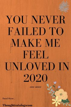You Never Failed To Make Me Feel  Unloved In 2020 – The Thought Catalogs  #WhatIsLove #loveSayings #Romance #female #quotes #education #entertainment #loveWords #LookingForLove #TrueLove #AboutLove #MyLove #FindLove #LoveQuotes #InLove #RealLove #LoveLive #BestLover #LoveRelationship #LoveAndRelationships #LoveAdvice #Love #LoveCompatibility #LoveStories Say I Love You, Real Love, What Is Love, True Love, Love Advice, Love Tips, Love Quotes For Boyfriend, Love Quotes For Him, Love Compatibility