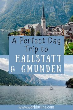 Explore the wonderful Salzkammergut region on a day trip to Hallstatt and the gorgeous city of Gmunden - home to the famous Schloss Ort castle. #hallstatt #austria #europe | explore Hallstatt | Austria travel | travel to Hallstatt